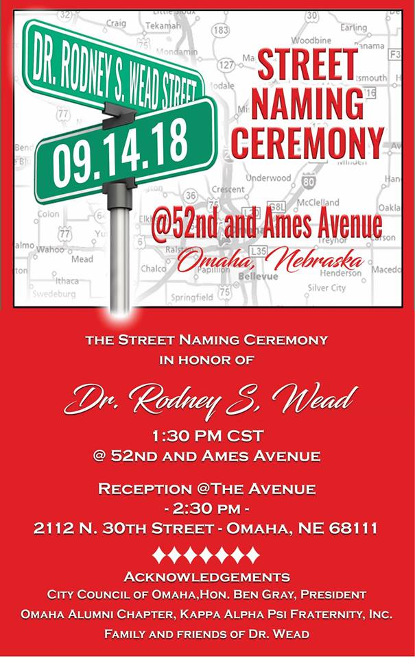 Omaha community activist and  leader (my Dad) honored on Friday, Sept. 14, 2018: Dr. Rod Wead Street Naming